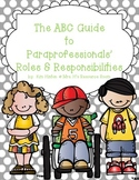 Special Education:The ABC Guide to Paraprofessionals' Roles and Responsibilities