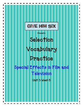 Special Effects in Film Selection Vocabulary Reading Street  Unit 3 Week 5