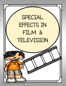 Special Effects in Film and Television - Trifolds ( 5th Grade - Reading Street)
