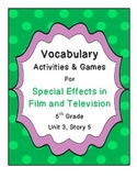 Special Effects in Film and Television Vocabulary Activities- Unit 3, Story 5