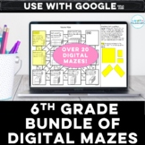 Distance Learning 6th Grade Digital Math Mazes Bundle for