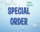 Special Order:  Kimberly