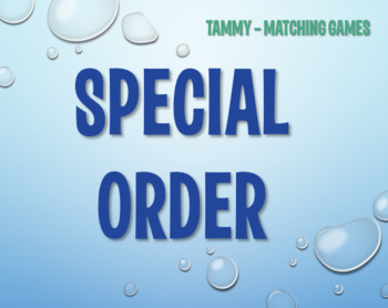 Special Order - Tammy - Matching Games