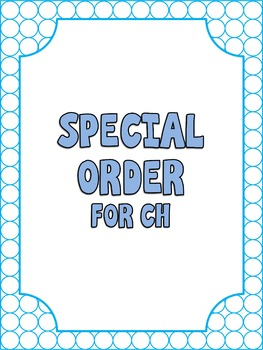 Special Order for CH