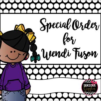 Special Order for Wendi Fuson