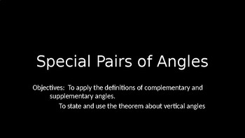 Special Pairs of Angles - PowerPoint Lesson (2.4)