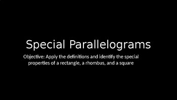 Special Parallelograms - PowerPoint Lesson (5.4)