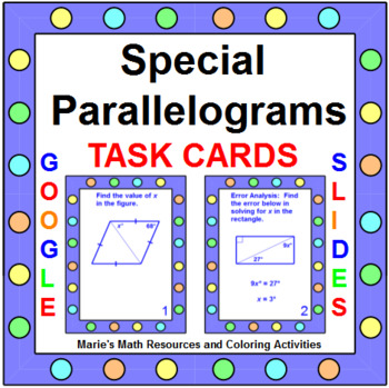 Special Parallelograms (Rhombus, Square, Rectangle) - TASK CARDS