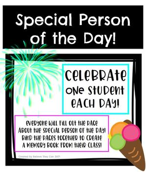 Special Person of the Day! End of Year Student Memory Book