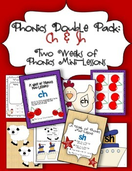 {Special Phonics Double Pack} 2 Weeks of Mini-Lessons Ch & Sh