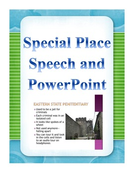 Speech and PowerPoint on a Special Place for Upper Elementary Students