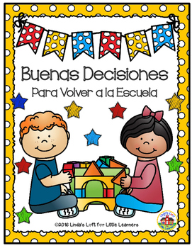 Good Choices for Back to School: Emergent Reader and Posters (Spanish Version)