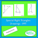 Geometry - Special Right Triangle Drawings - PPT