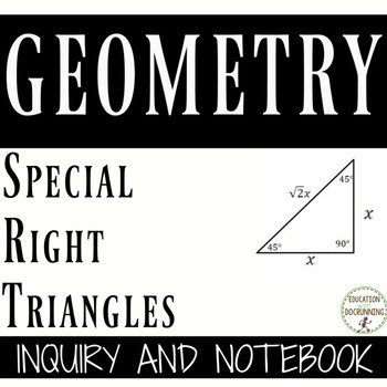 Special Right Triangle Inquiry, Interactive Notebook Notes and Practice