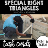 Special Right Triangle Task Card 45-45-90 30-60-90 Print and Digital