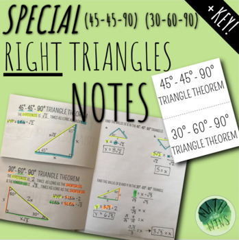 Special Right Triangle Theorems (45-45-90 & 30-60-90) Notes