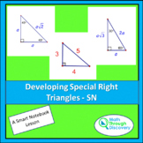 Developing Special Right Triangles - SN
