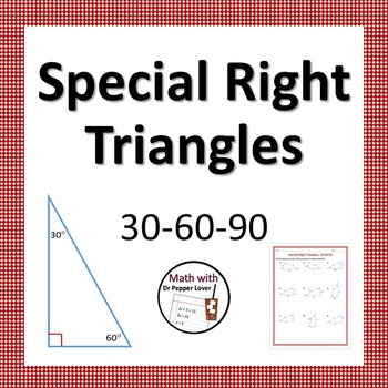 Special Right Triangles: 30-60-90 Practice Worksheet by Dr Pepper ...