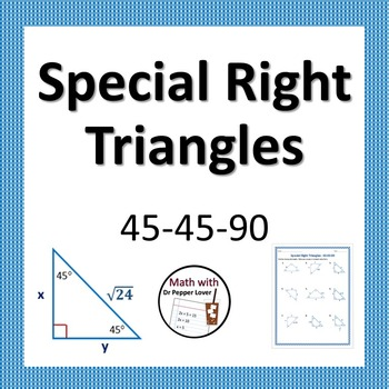 Special Right Triangles: 45-45-90 Practice Worksheet