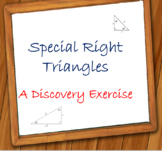 Special Right Triangles - A Discovery Exercise