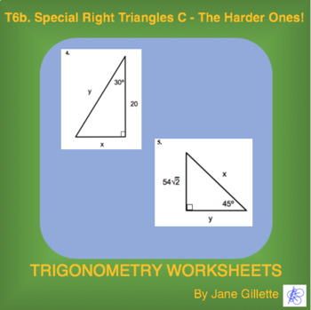 Special Right Triangles C – The Harder Ones!
