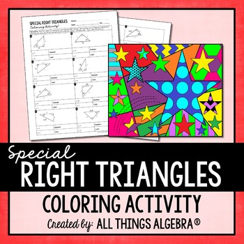 special right triangles coloring activity by all things algebra tpt. Black Bedroom Furniture Sets. Home Design Ideas