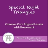 Special Right Triangles: 45º-45º-90º and 30º-60º-90º (Lesson with Homework)