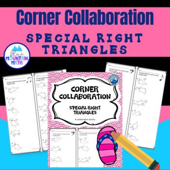 Special Right Triangles Corner Collaboration
