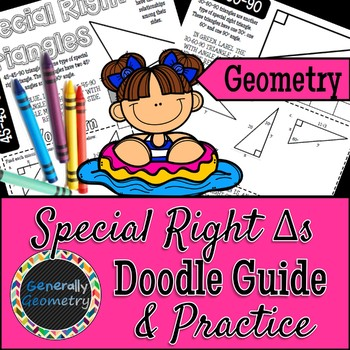 Special Right Triangles Doodle Guide & Practice Worksheet; Geometry, 30-60-90