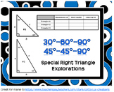 Special Right Triangles Exploration (30°-60°-90° and 45°-45°-90°) Full Package
