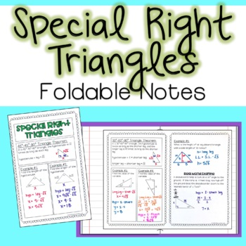 Special Right Triangles - Foldable Notes
