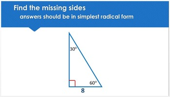 Special Right Triangles Game or Practice Problems