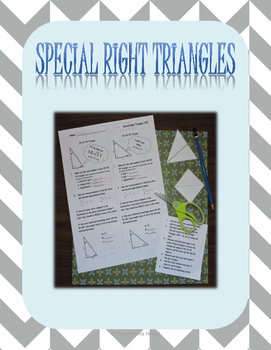 Special Right Triangles Interactive Notebook and Worksheet