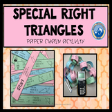 Special Right Triangles Paper Chain Activity