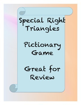 Special Right Triangles Pictionary Game, and Review