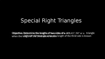 Special Right Triangles - PowerPoint Lesson (7.5)