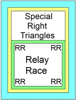 Special Right Triangles - RELAY RACE GAME (Groups of 2 or