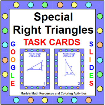 """SPECIAL RIGHT TRIANGLES TASK CARDS: """"GOOGLE SLIDES"""", SMARTBOARD, POWERPOINT"""