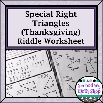 Right Triangles Special Right 45 45 30 60 90 Thanksgiving Riddle Worksheet
