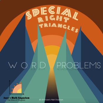 Special Right Triangles: Word Problems