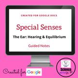 Special Senses: The Ear & Hearing Digital Resource: On GOO