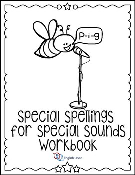 Special Spellings For Special Sounds Workbook