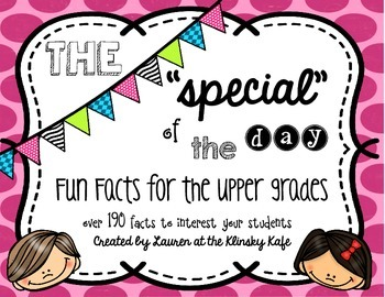 """Special"" of the Day-Fun Facts for Upper Elementary"