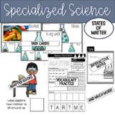 Specialized Science: States of Matter