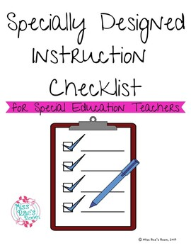 Specially Designed Instruction Checklist for Special Education Teachers FREEBIE