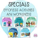 Specials Errorless Activities and Worksheets Bundle