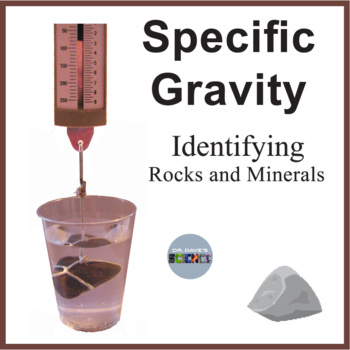 Specific Gravity of Rocks and Minerals