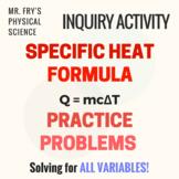 Specific Heat Formula Practice Problems    Q = mc∆T