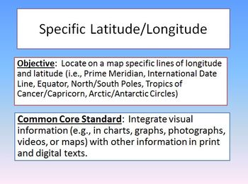 Specific Latitude Longitude Lines Powerpoint Common Core Standards Activity Game