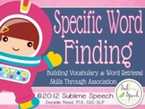 Specific Word Finding